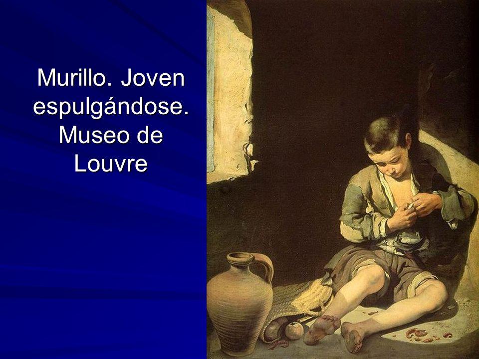 Pintura barroca 90 Murillo. Joven espulgándose. Museo de Louvre