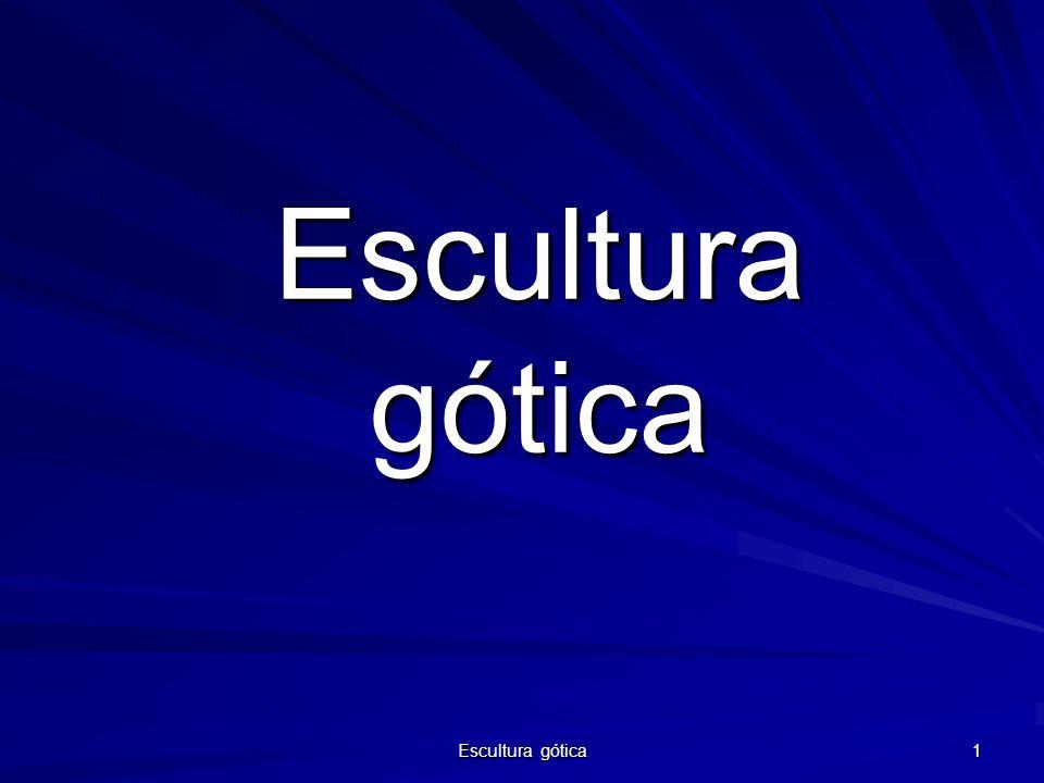 Escultura gótica 1 Escultura gótica