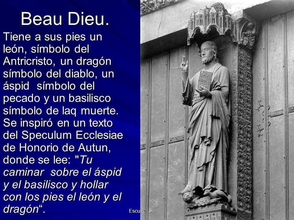 Escultura gótica 17 Beau Dieu. Tiene a sus pies un león, símbolo del Antricristo, un dragón símbolo del diablo, un áspid símbolo del pecado y un basil