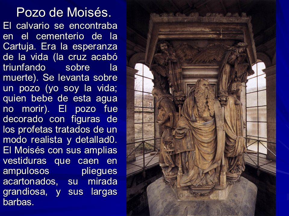 Escultura gótica 21 Pozo de Moisés. El calvario se encontraba en el cementerio de la Cartuja. Era la esperanza de la vida (la cruz acabó triunfando so