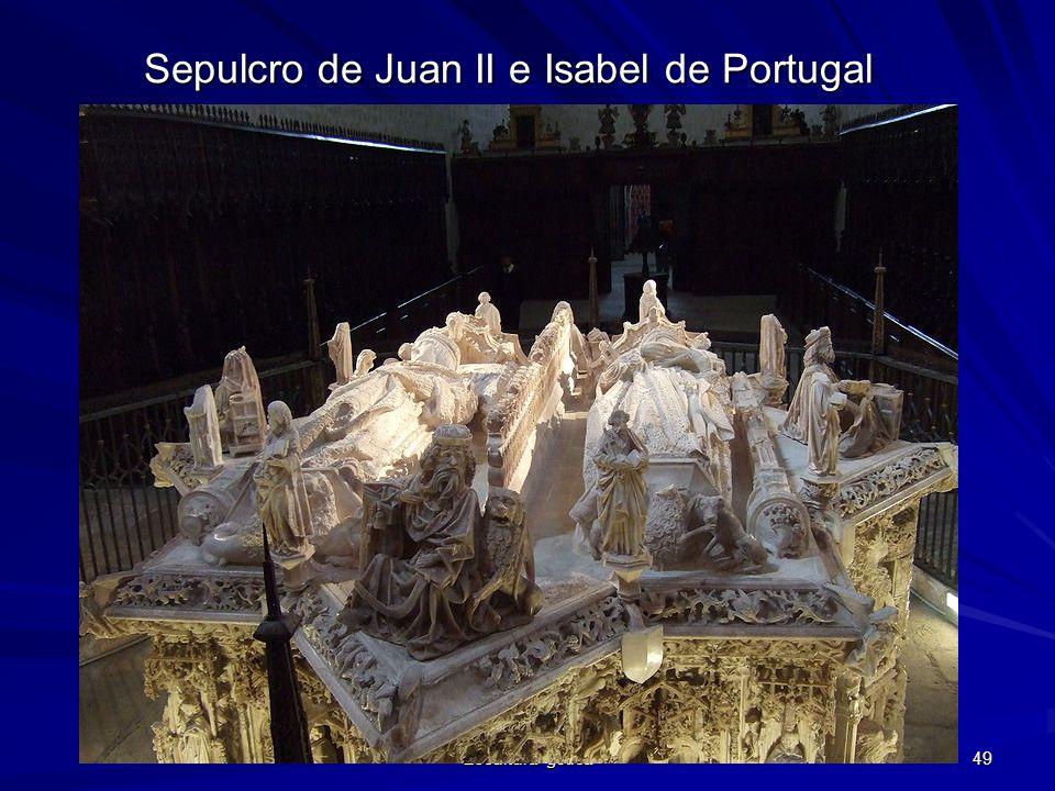 Escultura gótica 49 Sepulcro de Juan II e Isabel de Portugal
