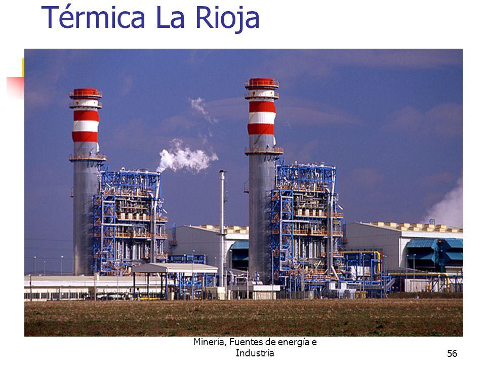 Minería, Fuentes de energía e Industria56 Térmica La Rioja