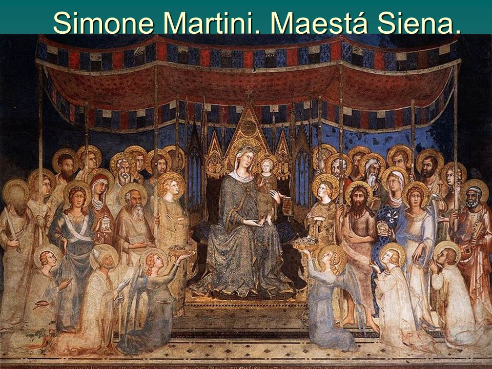 Pintura gótica 17 Simone Martini. Maestá Siena.