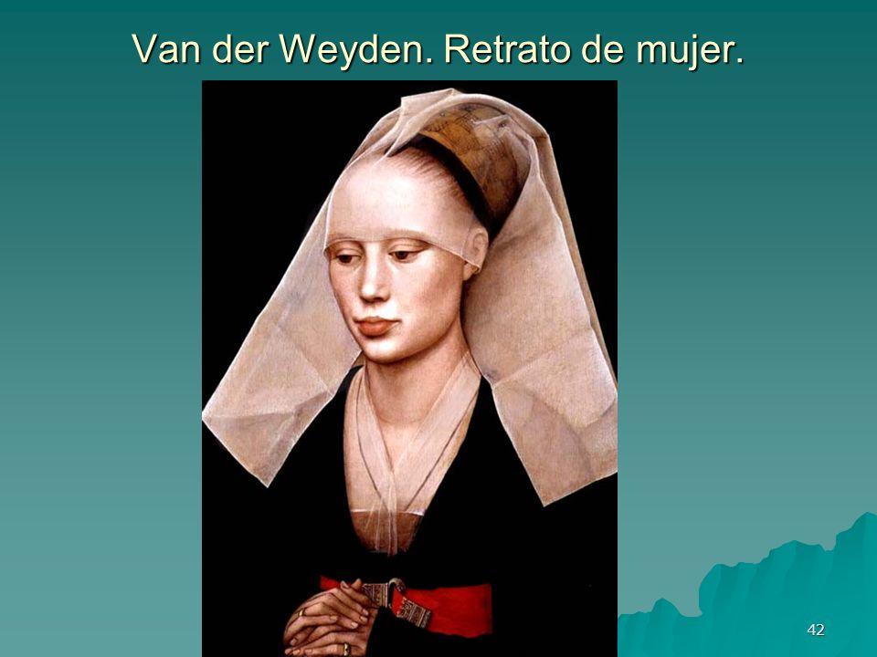 Pintura gótica 42 Van der Weyden. Retrato de mujer.