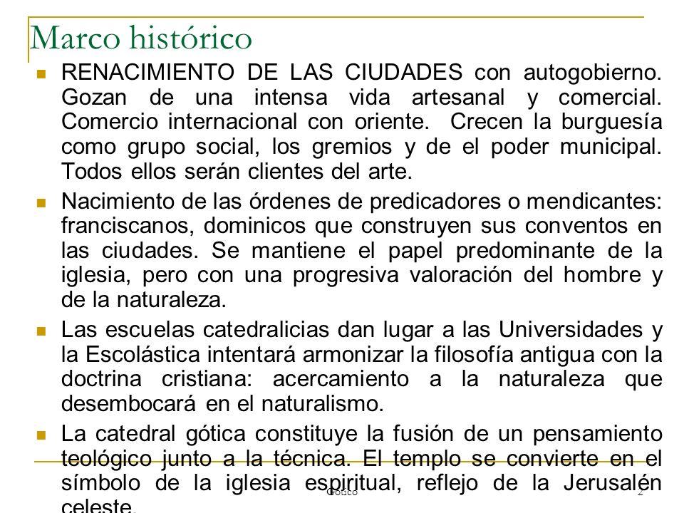 2 Marco histórico RENACIMIENTO DE LAS CIUDADES con autogobierno. Gozan de una intensa vida artesanal y comercial. Comercio internacional con oriente.