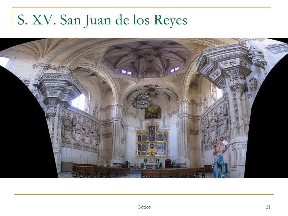 Gótico 21 S. XV. San Juan de los Reyes