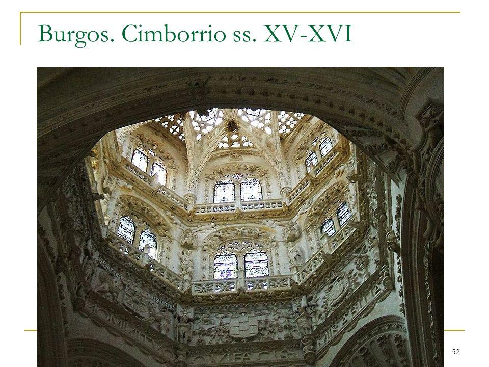 Gótico 52 Burgos. Cimborrio ss. XV-XVI