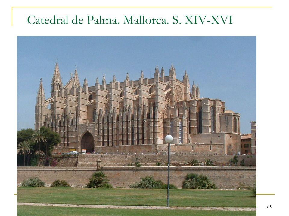 Gótico 65 Catedral de Palma. Mallorca. S. XIV-XVI