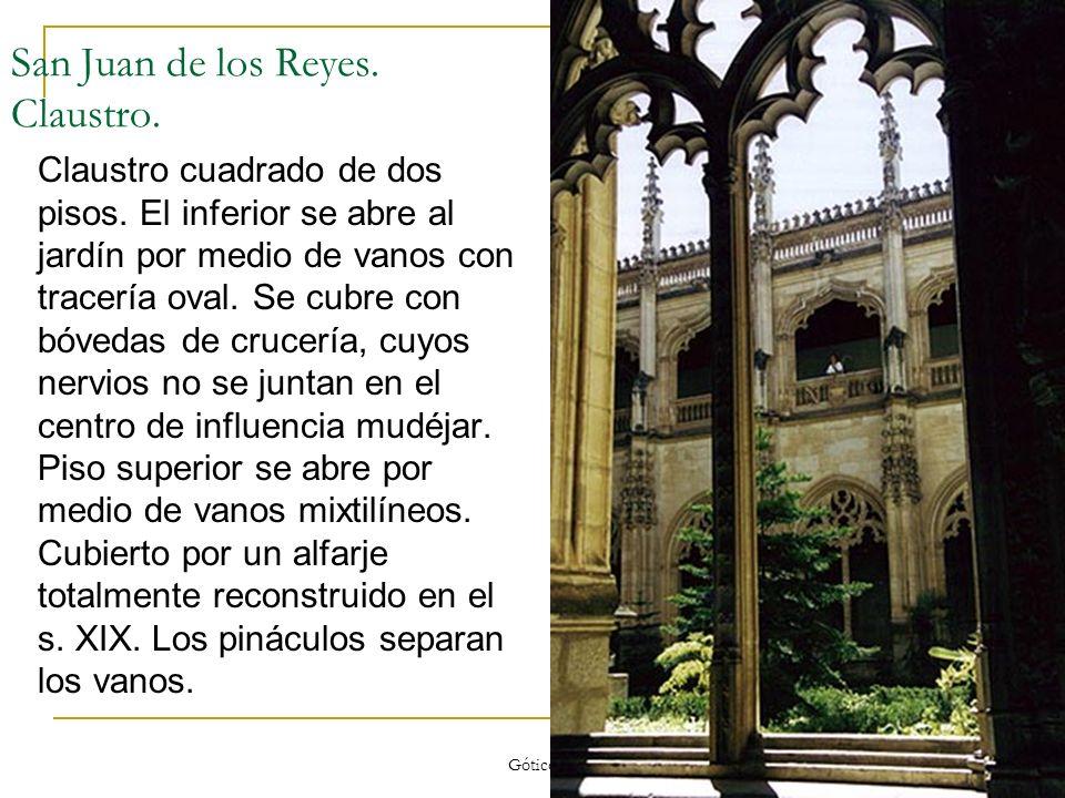 Gótico 72 San Juan de los Reyes. Claustro. Claustro cuadrado de dos pisos. El inferior se abre al jardín por medio de vanos con tracería oval. Se cubr