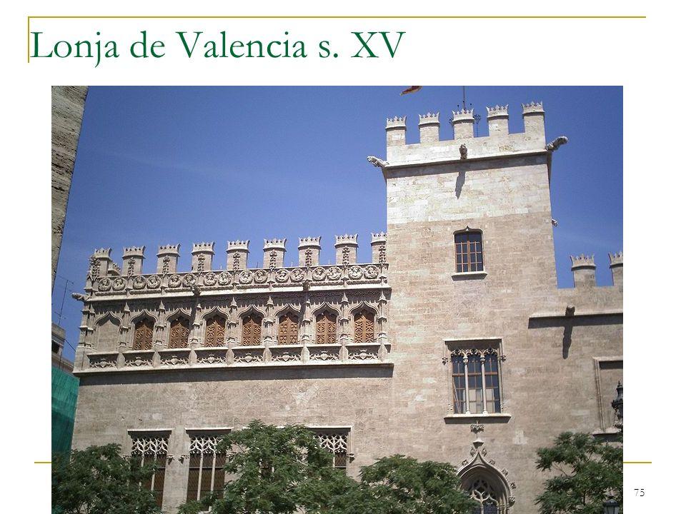 Gótico 75 Lonja de Valencia s. XV