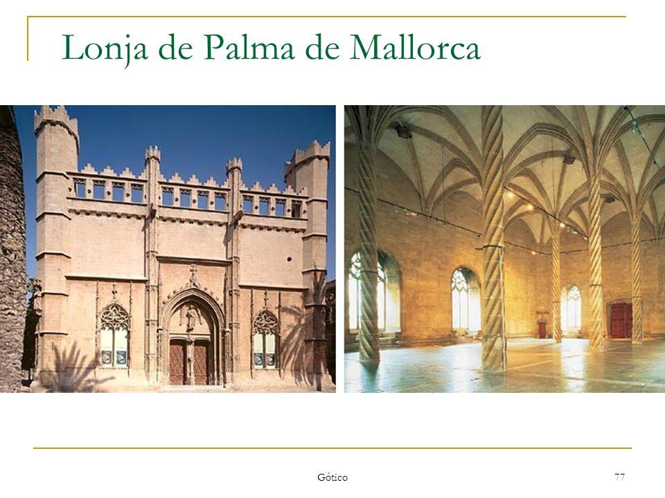 Gótico 77 Lonja de Palma de Mallorca