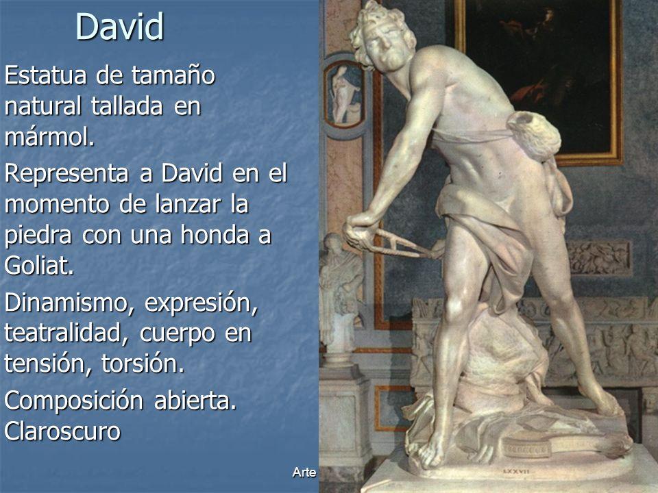 Arte Barroco17 David Estatua de tamaño natural tallada en mármol. Representa a David en el momento de lanzar la piedra con una honda a Goliat. Dinamis