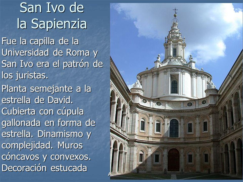 Arte Barroco35 San Ivo de la Sapienzia Fue la capilla de la Universidad de Roma y San Ivo era el patrón de los juristas. Planta semejante a la estrell