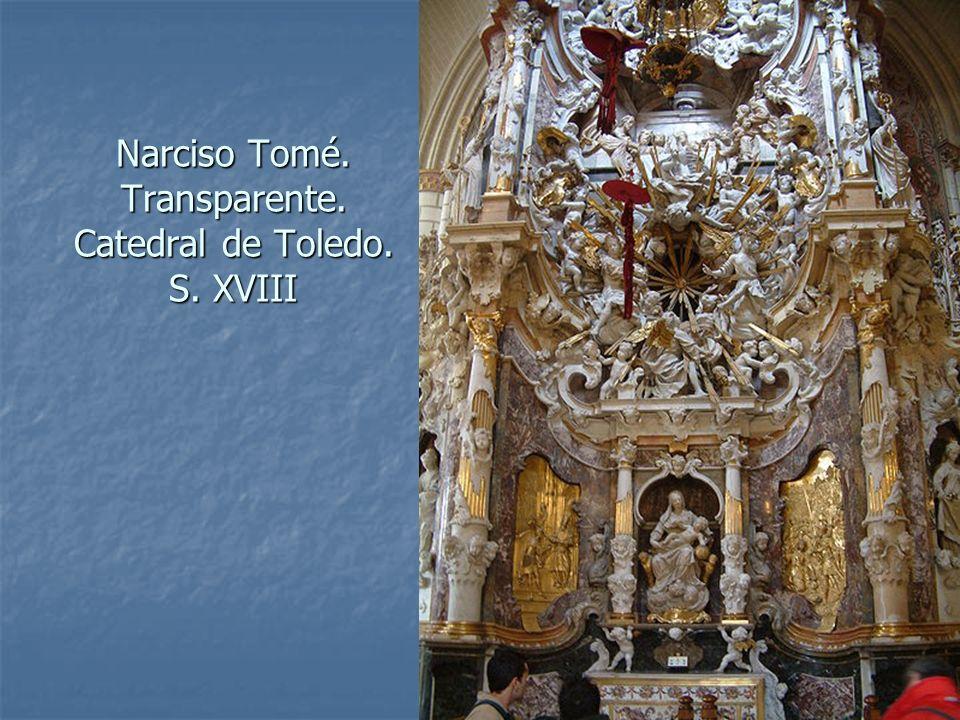 Arte Barroco65 Narciso Tomé. Transparente. Catedral de Toledo. S. XVIII