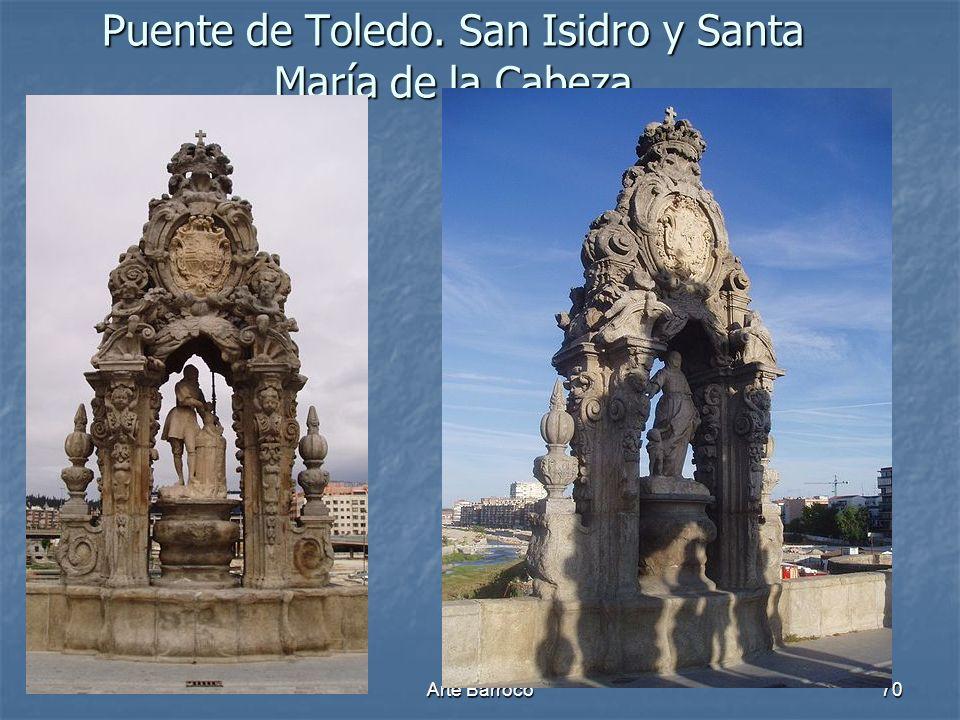 Arte Barroco70 Puente de Toledo. San Isidro y Santa María de la Cabeza