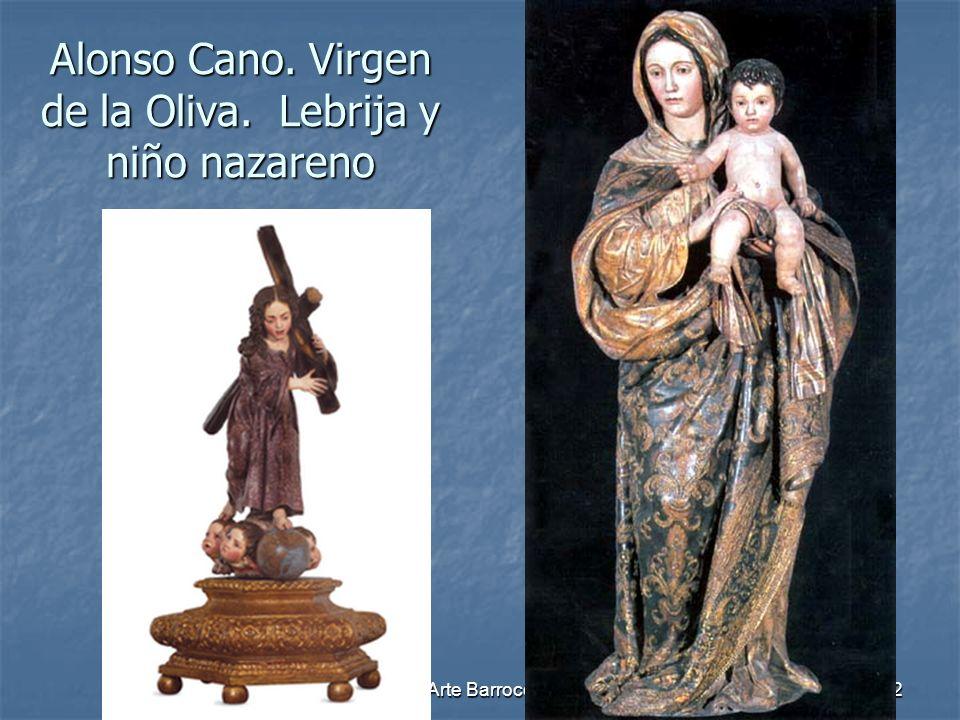 Arte Barroco92 Alonso Cano. Virgen de la Oliva. Lebrija y niño nazareno