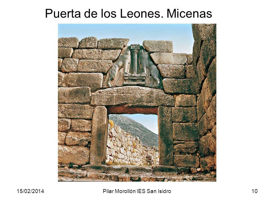 15/02/2014Pilar Morollón IES San Isidro10 Puerta de los Leones. Micenas