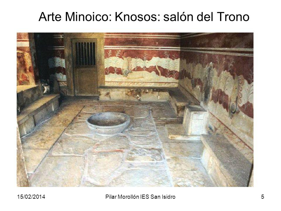 15/02/2014Pilar Morollón IES San Isidro5 Arte Minoico: Knosos: salón del Trono