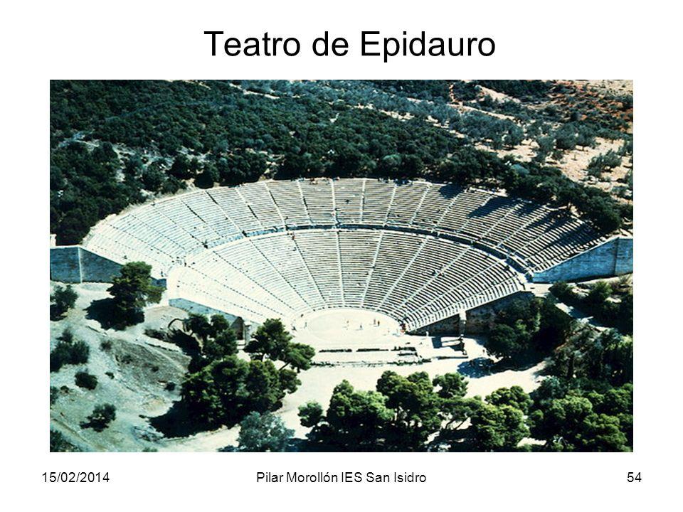 15/02/2014Pilar Morollón IES San Isidro54 Teatro de Epidauro