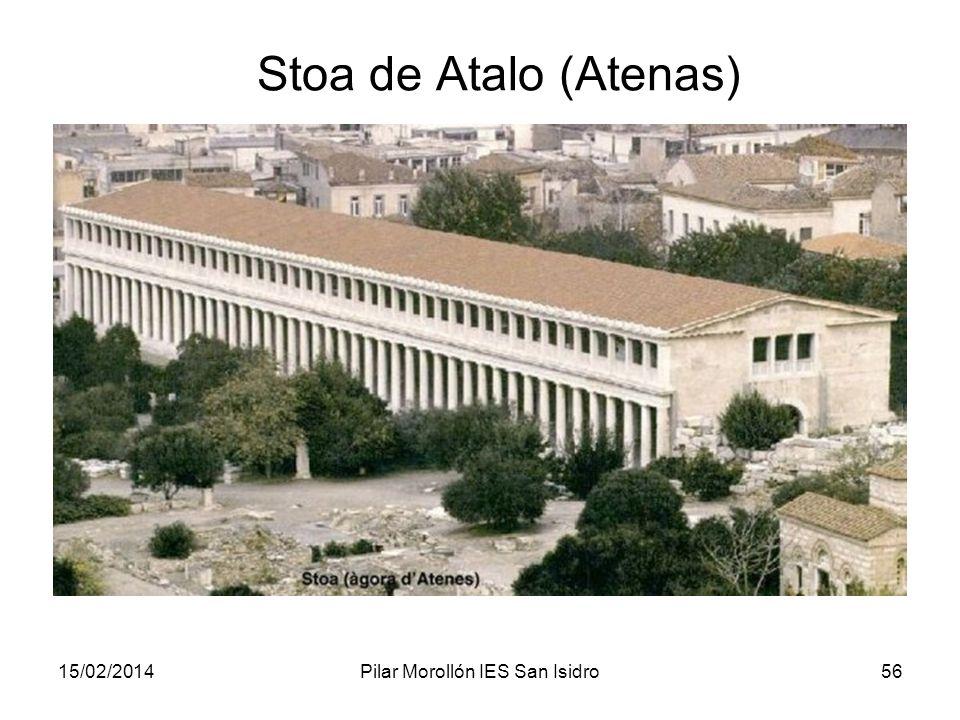 15/02/2014Pilar Morollón IES San Isidro56 Stoa de Atalo (Atenas)