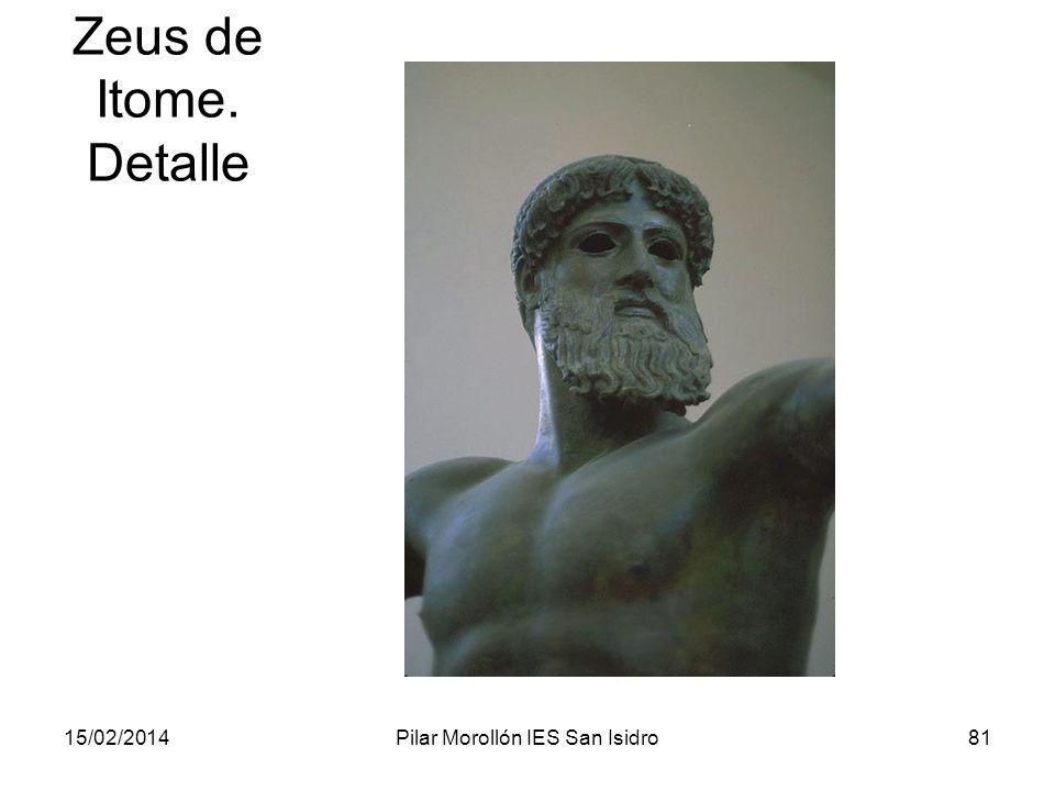 15/02/2014Pilar Morollón IES San Isidro81 Zeus de Itome. Detalle