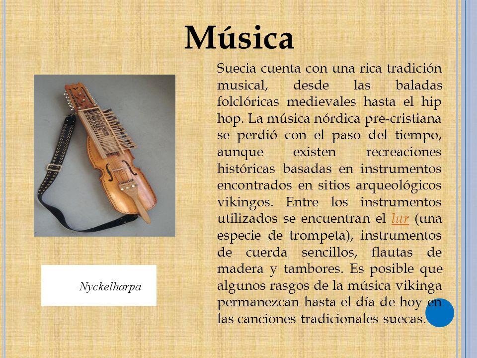 Suecia cuenta con una rica tradición musical, desde las baladas folclóricas medievales hasta el hip hop.