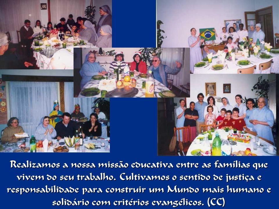 Realizamos a nossa missão educativa entre as famílias que vivem do seu trabalho.