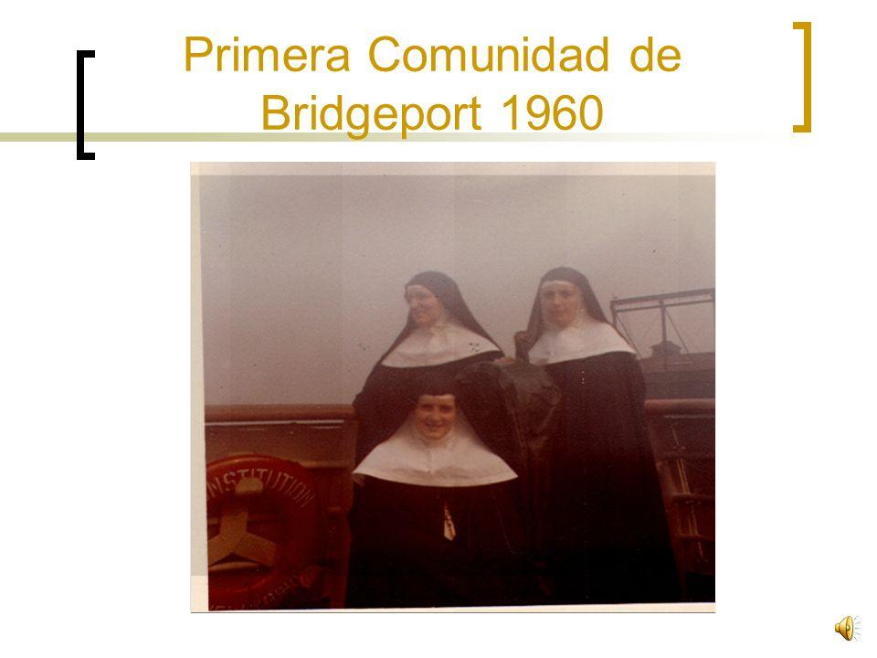 12 de Septiembre, 1960 llegan las Misoneras que Formaran la Primera Comunidad de la Congreción en Estados Unidos en la ciudad de Bridgeport Carmen Piguillem Maria Ibarrola Francisca Sanchez Socorro Mugueta