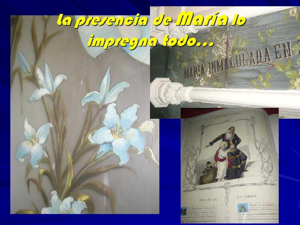 La presencia de María lo impregna todo…