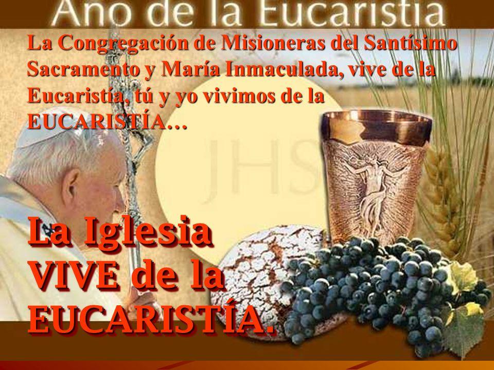 LA EUCARISTÍA En NUESTRA VIDA !!! LA EUCARISTÍA es VIDA y nos VIVIFICA. Mª Emilia Riquelme nos deja una experiencia que nos enriquece hoy..