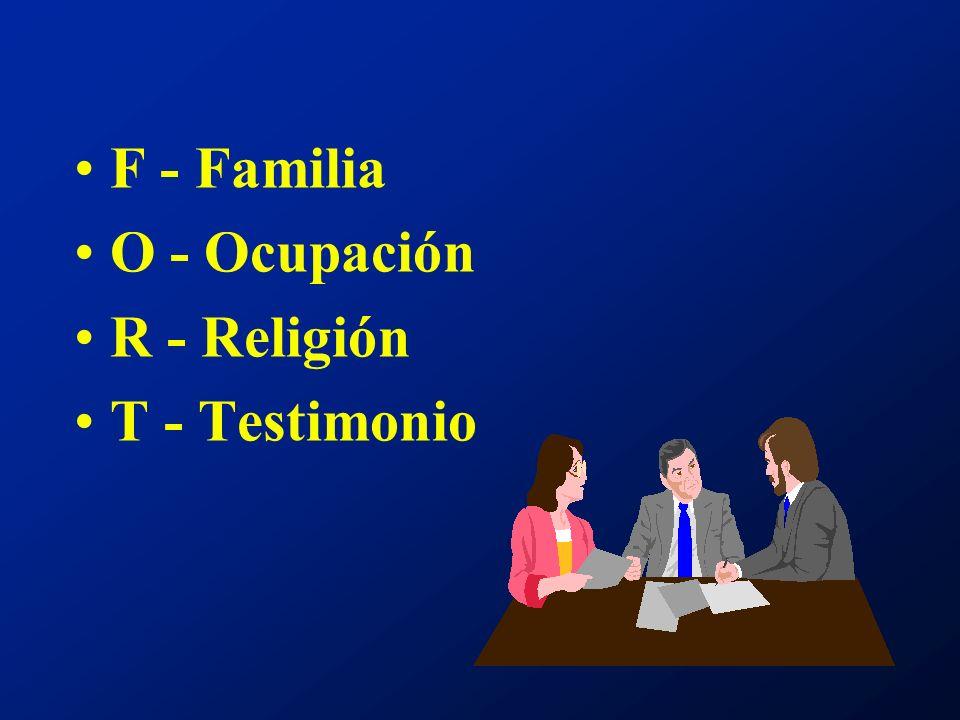 F - Familia O - Ocupación R - Religión T - Testimonio