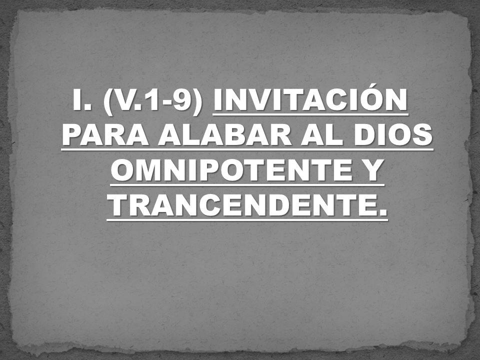 A.(V.1-4) El salmista fija su mirada en la gloria divina que brilla arriba de El.