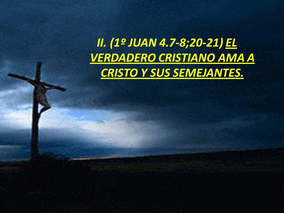 1º Juan 4.7-8 Amados, amémonos unos a otros; porque el amor es de Dios.