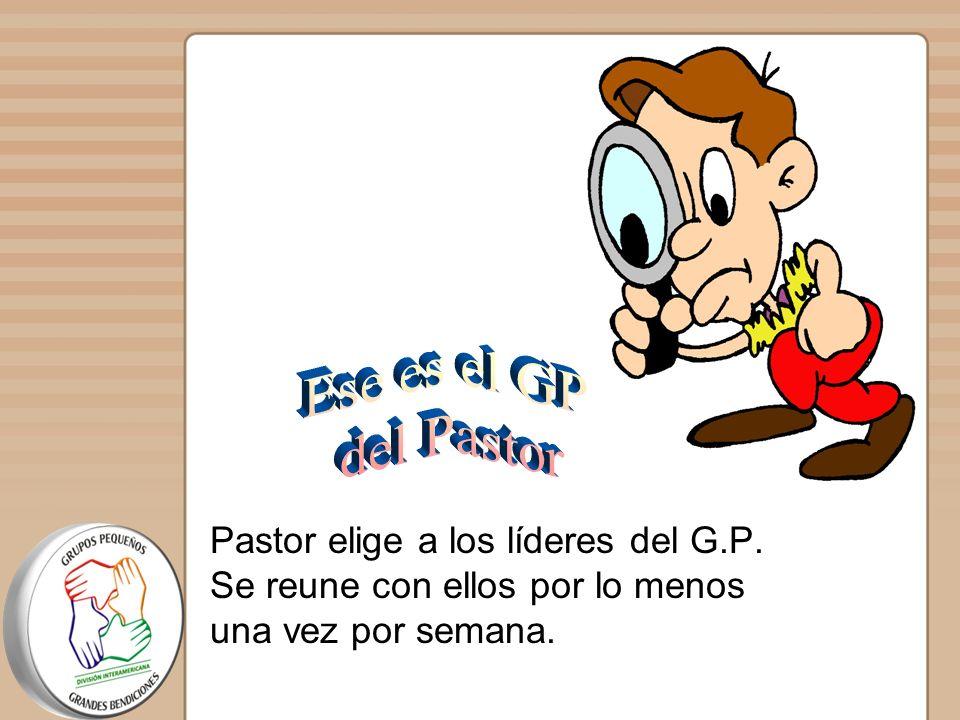 El GP del pastor es la base del plan. Los futuros líderes de los GPs, saldrán de aquí. Del número de personas que tenga el GP del pastor dependerá el