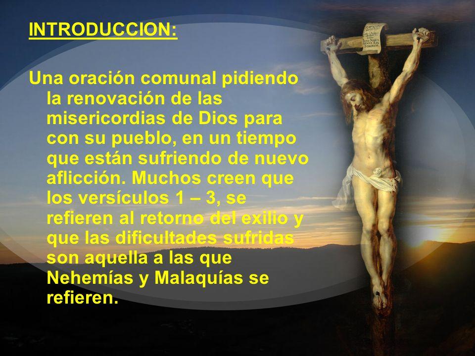 INTRODUCCION: Una oración comunal pidiendo la renovación de las misericordias de Dios para con su pueblo, en un tiempo que están sufriendo de nuevo af
