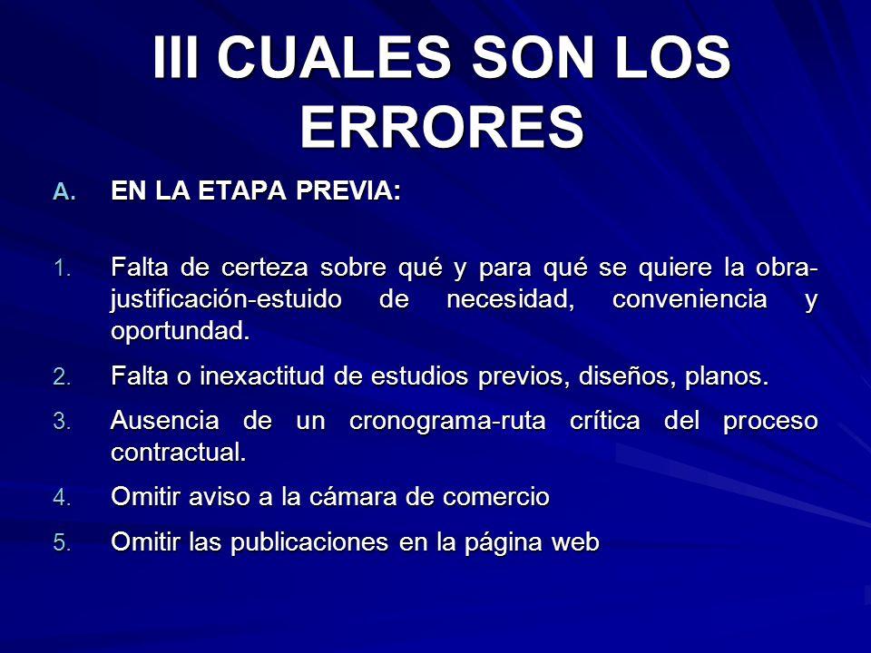 III CUALES SON LOS ERRORES 6.Omitir los avisos en periodico de amplia circulación 7.