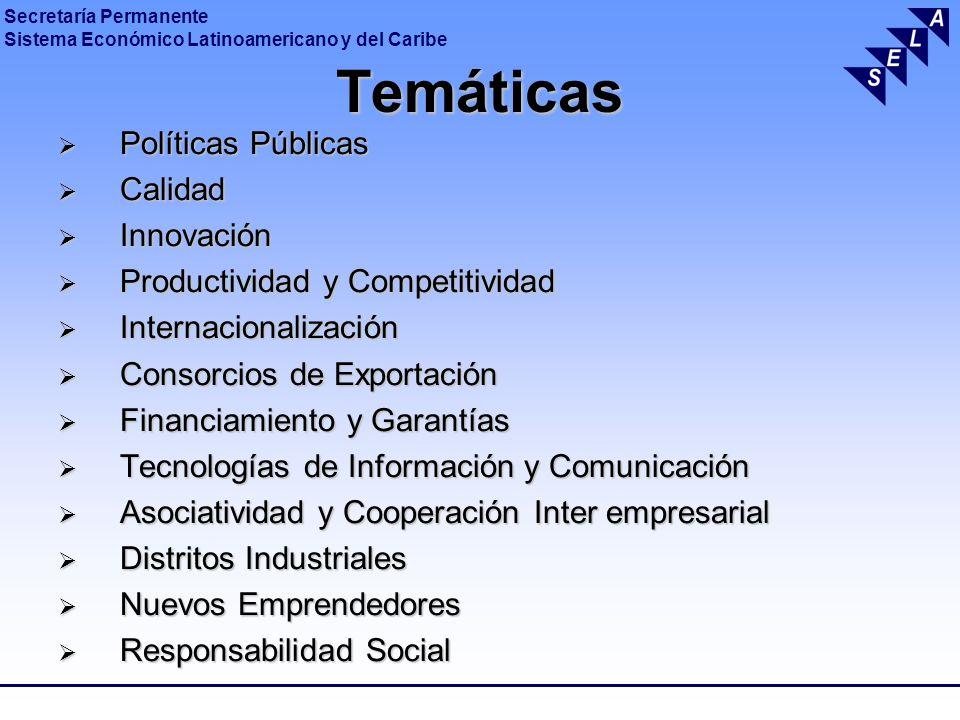 Secretaría Permanente Sistema Económico Latinoamericano y del Caribe Temáticas Políticas Públicas Políticas Públicas Calidad Calidad Innovación Innova