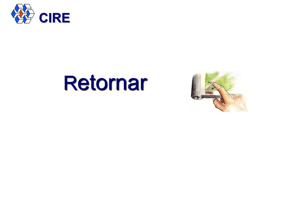R etornar CIRE