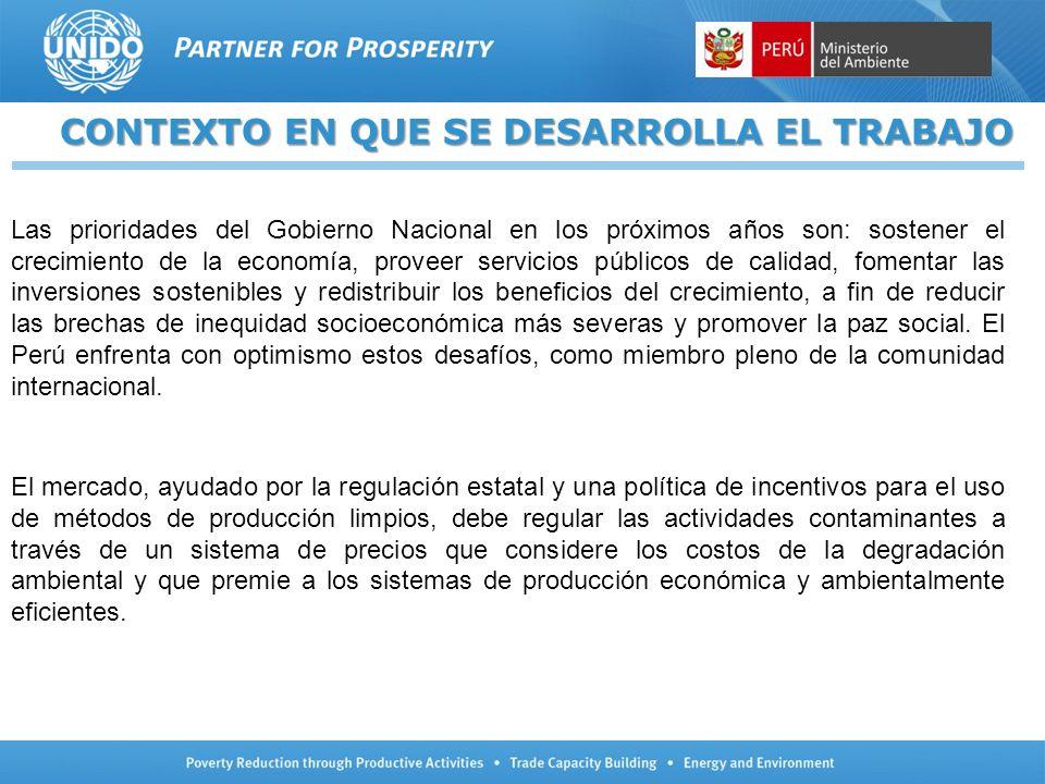 CONTEXTO EN QUE SE DESARROLLA EL TRABAJO Las prioridades del Gobierno Nacional en los próximos años son: sostener el crecimiento de la economía, prove
