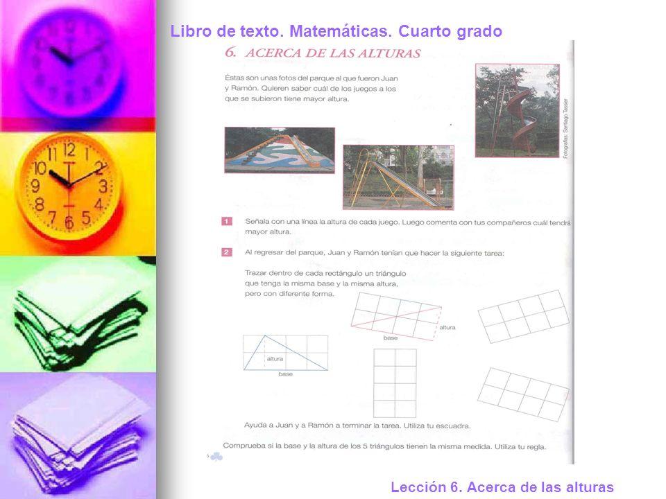 Libro de texto. Matemáticas. Cuarto grado Lección 6. Acerca de las alturas