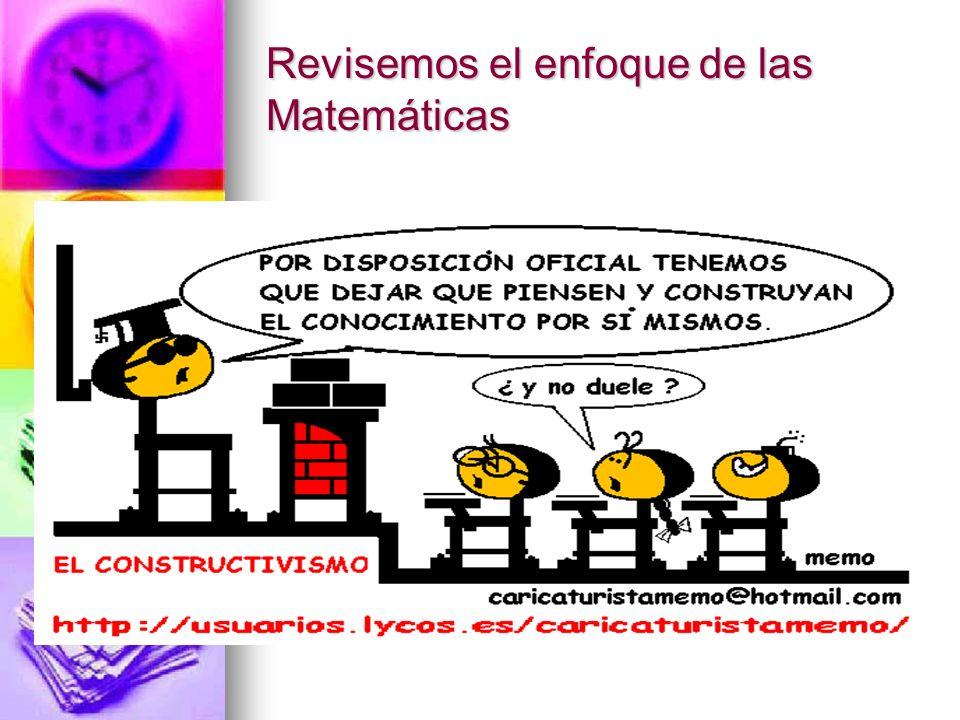 Revisemos el enfoque de las Matemáticas