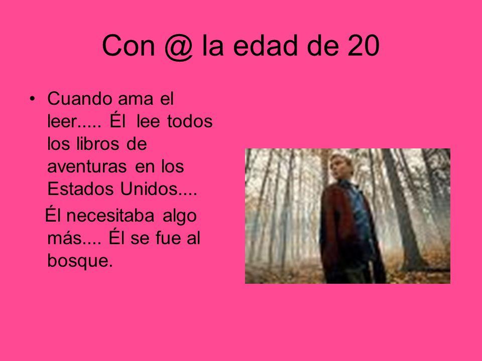 Con @ la edad de 20 Cuando ama el leer.....