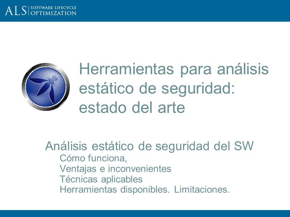 12 III OWASP Spain Chapter Meeting Cuatro clases de técnicas Recuérdese: Cada una tiene sus aplicaciones, fortalezas, debilidades y puntos ciegos.