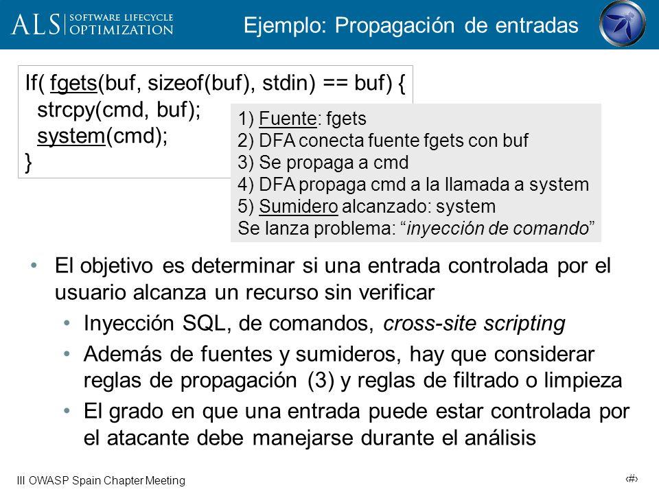 18 III OWASP Spain Chapter Meeting Criterios para selección de herramientas Tipos de análisis (AFD, semántico, estructural) Categorías de vulnerabilidades que pueden detectarse, y esquema de nombres que siguen (e.g.