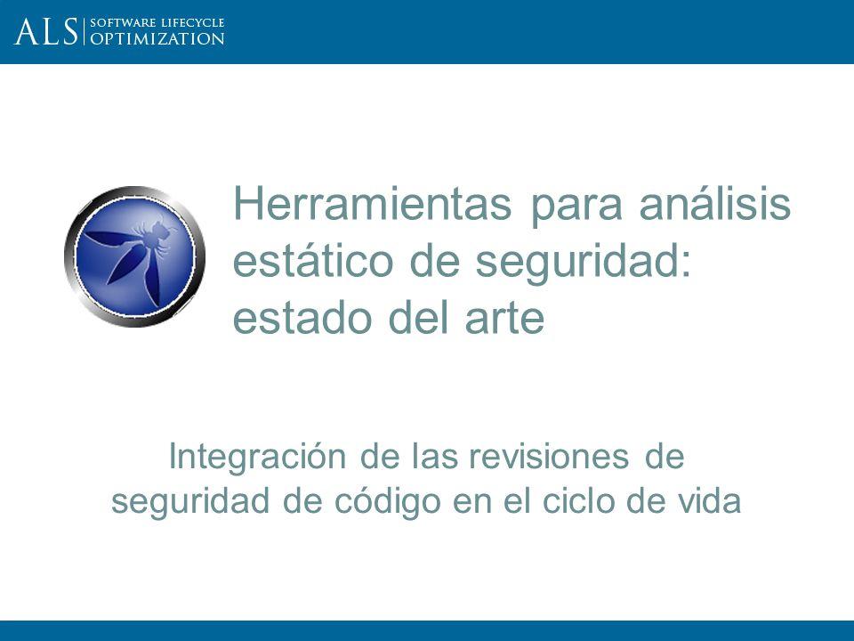 26 III OWASP Spain Chapter Meeting Procesos: Revisión de código / análisis estático Fuente: https://buildsecurityin.us-cert.gov/daisy/bsi/articles/best-practices/code/214.html