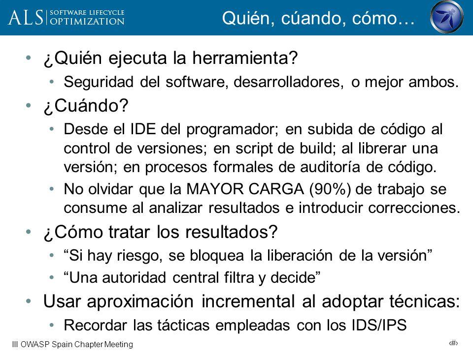29 III OWASP Spain Chapter Meeting Cómo interpretar las métricas Densidad de defectos = # vuln.