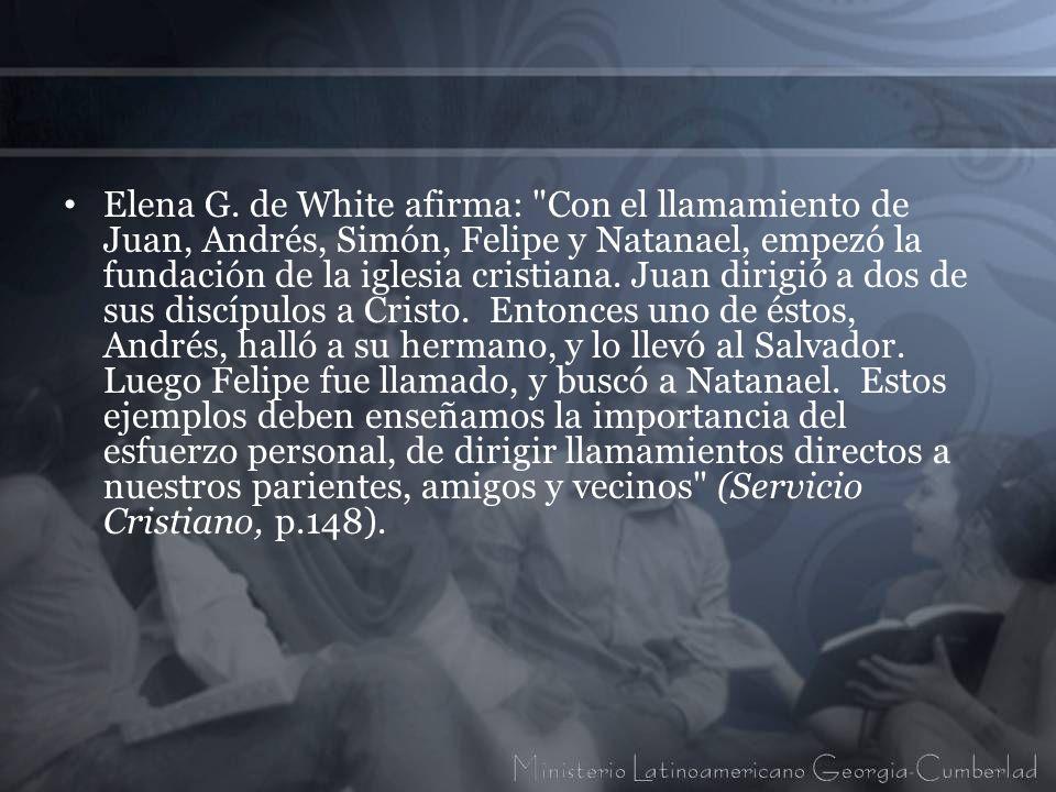 Elena G. de White afirma:
