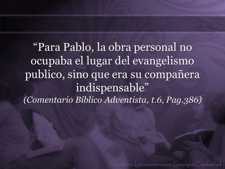 El Evangelismo publico anda de a mano con el trabajo personal de cada cristiano