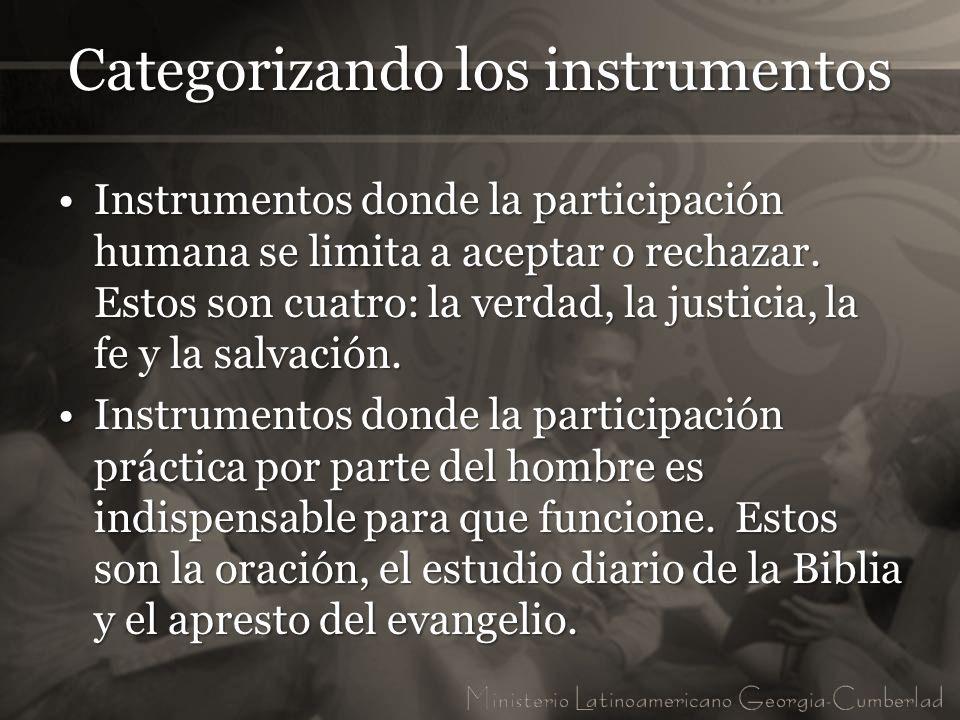 Categorizando los instrumentos Instrumentos donde la participación humana se limita a aceptar o rechazar. Estos son cuatro: la verdad, la justicia, la