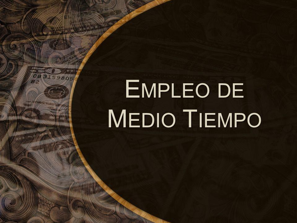 E MPLEO DE M EDIO T IEMPO